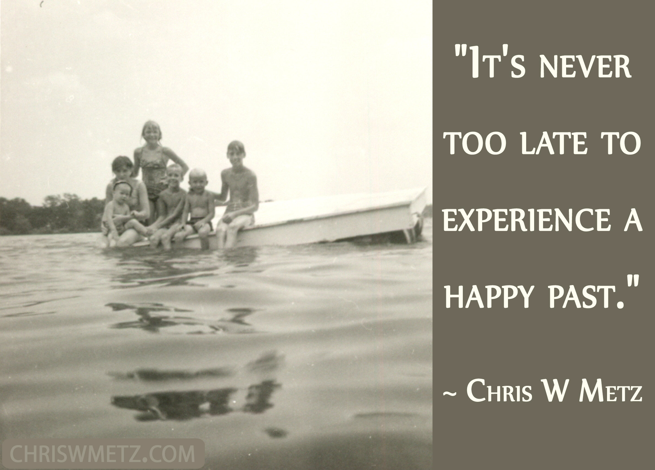 Life Quote 26 Chris W Metz