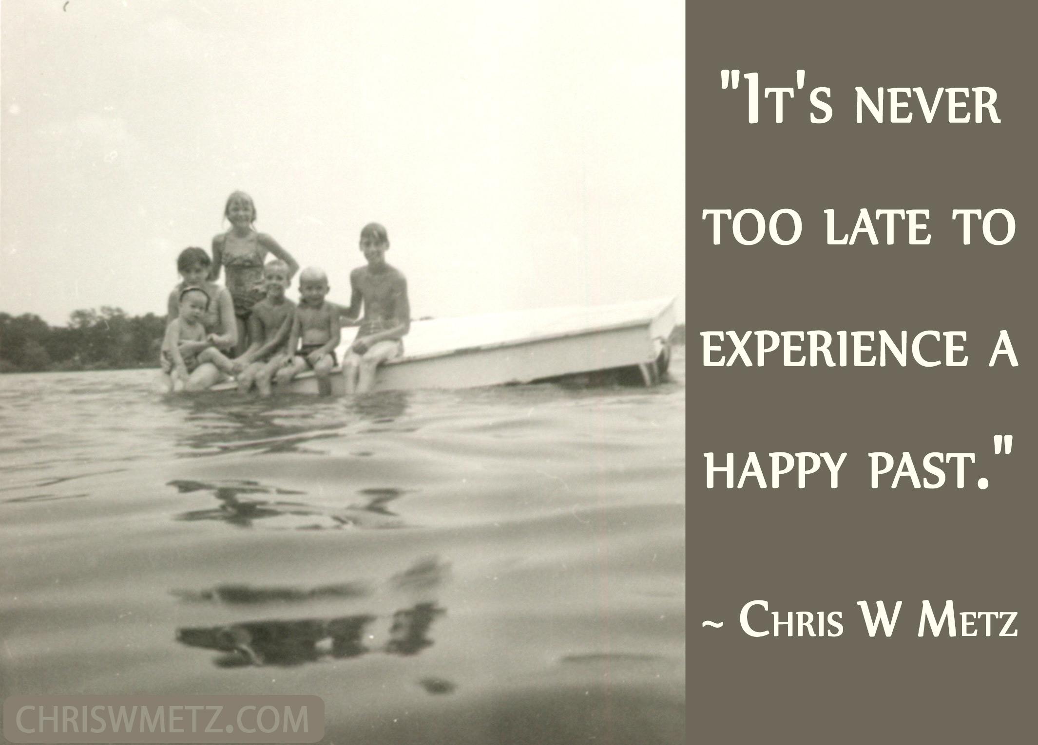 Life Quote 26 Chris W Metz