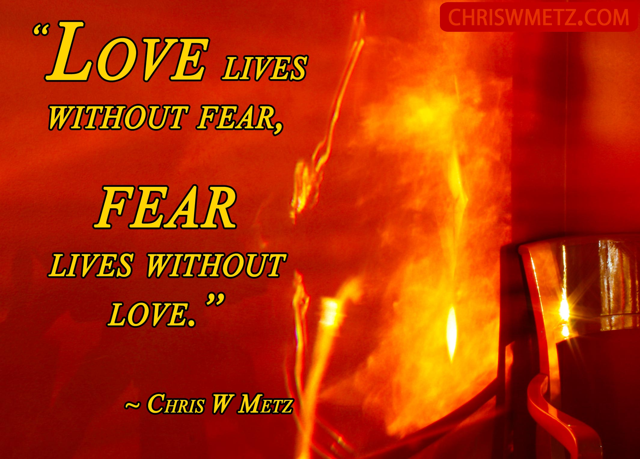 Love Quote 13 Chris W Metz