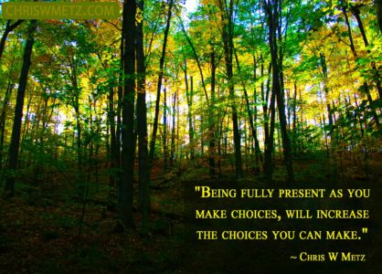 Being Present Mindfulness Quote 6 Chris Metz