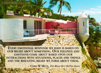 Beliefs Quote 6 emotions Chris Metz - The Road Out Of The Abyss