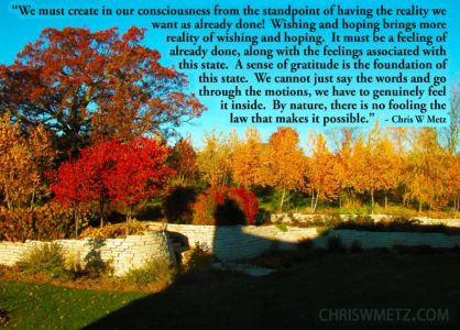 Conscious Creation Manifesting Quote 3 Gratitude Chris Metz chriswmetz.com