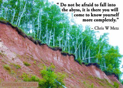 Courage Quote 3 Abyss Chris W Metz chriswmetz.com