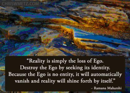Ego Quote 20 Ramana Maharshi chriswmetz.com