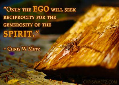 Ego Quote 29 Chris Metz chriswmetz.com