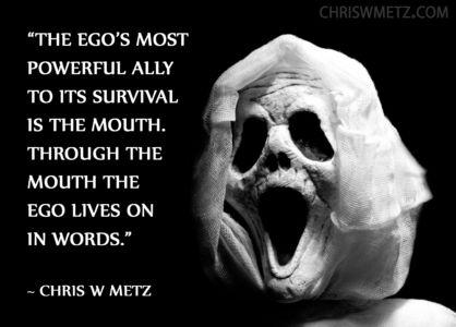 Ego Quote 35 Chris Metz chriswmetz.com