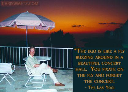 Ego Quote 7 The Lazi Yogi chriswmetz.com