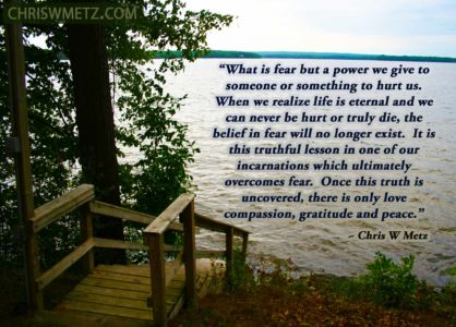 Fear Quote 15 Chris Metz chriswmetz.com