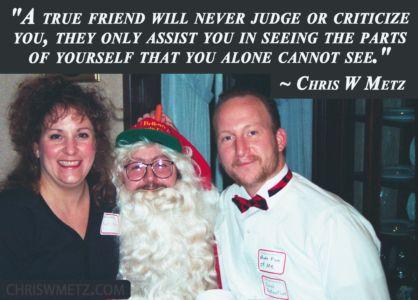 Friendship Quote 4 Chris W Metz chriswmetz.com