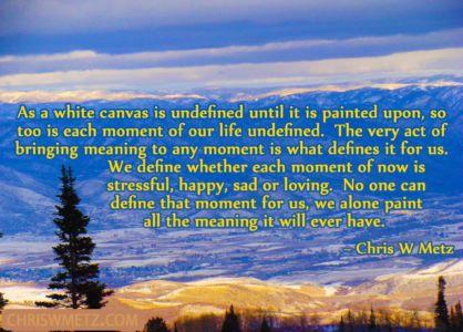 Life Quote 1 Chris Metz chriswmetz.com