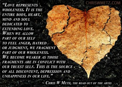 Love Quote 56 Chris Metz - The Road Out Of The Abyss chriswmetz.com