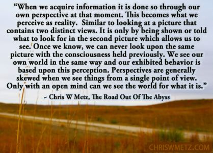 Self Awareness Quote 16 Chris Metz - The Road Out Of The Abyss chriswmetz.com