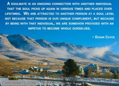 Soulmate Quotes 2 Edgar Cayce chriswmetz.com