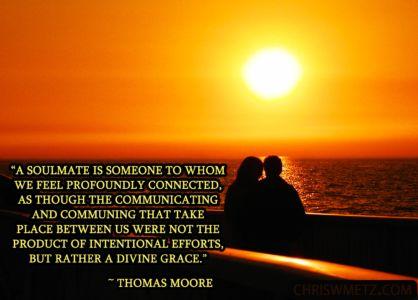 Soulmate Quote 4 Thomas Moore chriswmetz.com