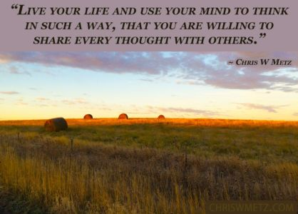 Wisdom Quote be willing to share all thoughts 22 ChrisWMetz